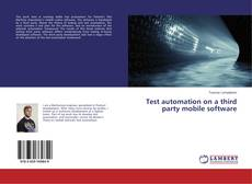 Bookcover of Test automation on a third party mobile software