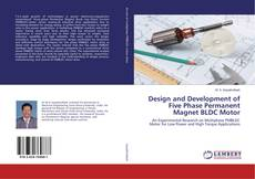 Bookcover of Design and Development of Five Phase Permanent Magnet BLDC Motor