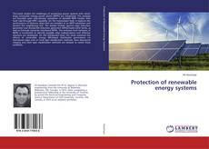 Couverture de Protection of renewable energy systems