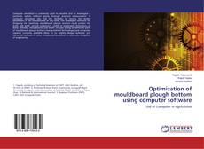 Optimization of mouldboard plough bottom using computer software kitap kapağı