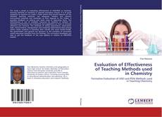 Bookcover of Evaluation of Effectiveness of Teaching Methods used in Chemistry