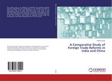 Capa do livro de A Comparative Study of Foreign Trade Reforms in India and China
