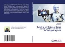 Bookcover of Building an Ontology Based Access Control Model for Multi-Agent System