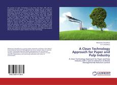 Capa do livro de A Clean Technology Approach for Paper and Pulp Industry