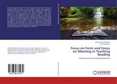 Buchcover von Focus on Form and Focus on Meaning in Teaching Reading