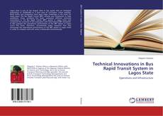 Capa do livro de Technical Innovations in Bus Rapid Transit System in Lagos State