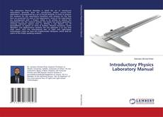 Bookcover of Introductory Physics Laboratory Manual