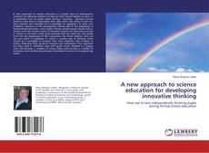 Copertina di A new approach to science education for developing innovative thinking