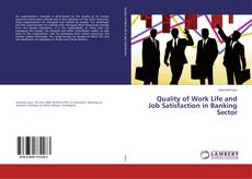 Borítókép a  Quality of Work Life and Job Satisfaction in Banking Sector - hoz