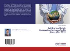Buchcover von Political and Public Cooperation between Turkic States after 1991