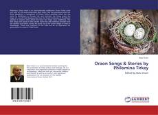 Bookcover of Oraon Songs & Stories by Philomina Tirkey