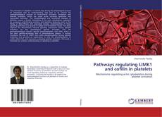 Pathways regulating LIMK1 and cofilin in platelets kitap kapağı