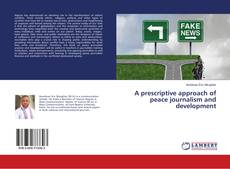 Capa do livro de A prescriptive approach of peace journalism and development