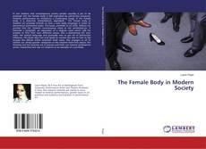 Copertina di The Female Body in Modern Society