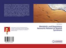 Обложка Metabolic and Regulatory Networks Related to Nodule Symbiosis