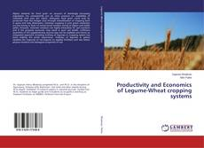 Bookcover of Productivity and Economics of Legume-Wheat cropping systems