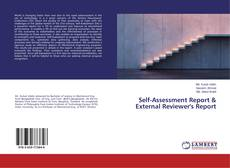 Bookcover of Self-Assessment Report & External Reviewer's Report