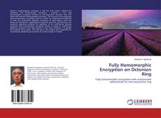Bookcover of Fully Homomorphic Encryption on Octonion Ring