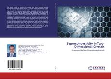 Bookcover of Superconductivity in Two-Dimensional Crystals