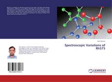 Bookcover of Spectroscopic Variations of Rh575