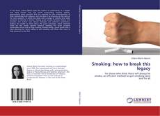 Couverture de Smoking: how to break this legacy