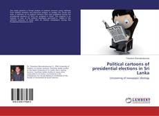 Couverture de Political cartoons of presidential elections in Sri Lanka