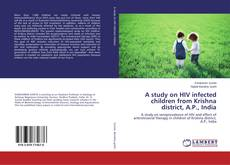 Buchcover von A study on HIV infected children from Krishna district, A.P., India