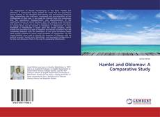 Bookcover of Hamlet and Oblomov: A Comparative Study