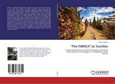 "Copertina di ""The FAMILY"" or Families"