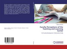 Faculty Perceptions of the Teaching and Learning Center的封面