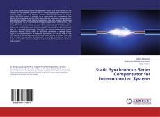 Portada del libro de Static Synchronous Series Compensator for Interconnected Systems