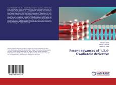 Bookcover of Recent advances of 1,3,4-Oxadiazole derivative