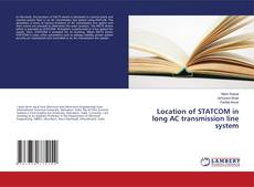 Buchcover von Location of STATCOM in long AC transmission line system