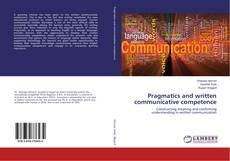 Portada del libro de Pragmatics and written communicative competence