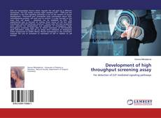 Development of high throughput screening assay kitap kapağı