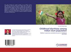 Copertina di Childhood diarrhoea among Indian slum population