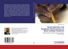 Bookcover of Racial Identity and Academic Performance of Black College Students