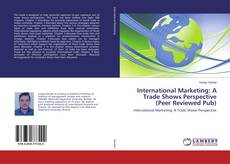 Capa do livro de International Marketing: A Trade Shows Perspective (Peer Reviewed Pub)