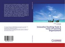Buchcover von Innovative Teaching Tools & Cases of Learning Organizations