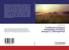 Traditional Ecological Knowledge and Acacia Senegal (L.) Management的封面