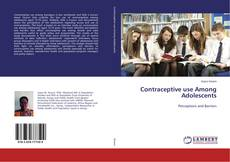 Bookcover of Contraceptive use Among Adolescents