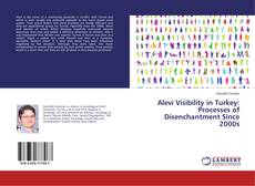 Bookcover of Alevi Visibility in Turkey: Processes of Disenchantment Since 2000s