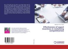 Copertina di Effectiveness of export incentives in revitalising competitiveness