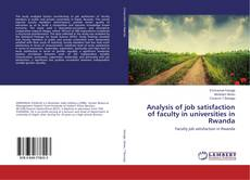 Analysis of job satisfaction of faculty in universities in Rwanda的封面