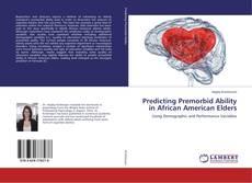 Borítókép a  Predicting Premorbid Ability in African American Elders - hoz