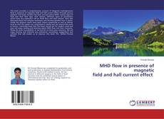 Buchcover von MHD flow in presence of magnetic field and hall current effect