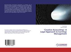 Portada del libro de 'Creative Accounting': A Legal Approach to Earnings Management