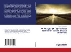 Buchcover von An Analysis of Sociocultural Identity of Iranian English Textbooks