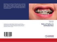 Couverture de Role of Saliva in Orthodontics