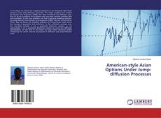 Buchcover von American-style Asian Options Under Jump-diffusion Processes